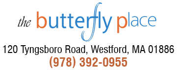 The Butterfly Place - 120 Tyngsboro Road, Westford, MA 01886 - (978) 392-0955